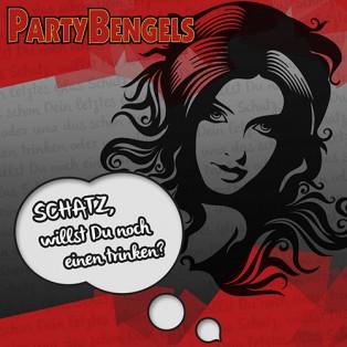 Partybengels Cover - Schatz willst Du noch einen trinken
